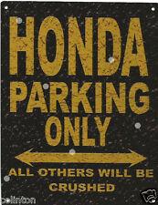 HONDA PARKING METAL SIGN RUSTIC VINTAGE STYLE 8x10in 20x25cm garage