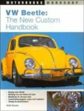 VW Beetle: The New Custom Handbook (Motorbooks Workshop) by Seume, Keith