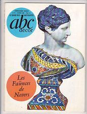 ABC décor n° 52 février 1969 FAIENCES DE NEVERS