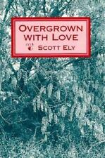 Overgrown with Love-ExLibrary
