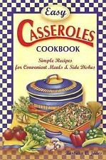 Easy Casseroles Cookbook: Simple Recipes for Convenient Meals & Side Dishes, Jon