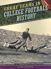 Great Teams in College Football History - Good - DeCock, Luke - Paperback