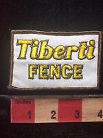 Vtg TIBERTI FENCE COMPANY Advertising Patch (Paradise Nevada) C761