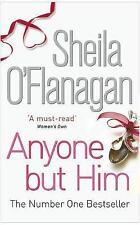 SHEILA O'FLANAGAN _____ ANYONE BUT HIM