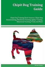 Chipit Dog Training Guide Chipit Dog Training Book Features Chip by Alsop Simon
