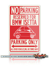BMW Isetta Reserved Parking Only 12x18 Aluminum Sign