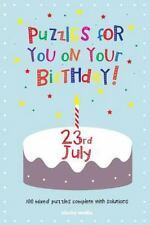 Puzzles for You on Your Birthday - 23rd July by Clarity Media (2014, Paperback)