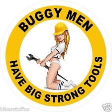 BUGGY MEN HAVE BIG STRONG TOOLS HARD HAT STICKER (LOT OF 3)