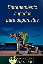 Entrenamiento Superior para Deportistas by Adolfo Agust� (2014, Paperback)