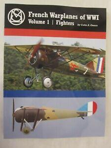 French Warplanes of WWI Volume 1 | Fighters: Great War Aviation Centennial Serie
