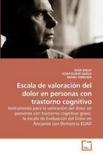 Escala de Valoración Del Dolor en Personas con Trastorno Cognitivo by Rosa...