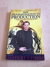 JEFFREY COMBS, FROM PROCRASTINATION TO PRODUCTION. 9781934919149
