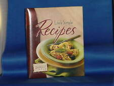 BOOK Life's Simple Recipes TASTEFULLY SIMPLE Hardcover/ Binder 8th Edition 2008