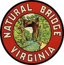 #659 (1) Natural Bridge Virginia Luggage Label Travel Decal Sticker Repro