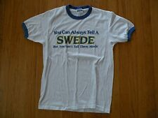 Vintage 80's You Can Always Tell A Swede Ringer Shirt Funny Size L