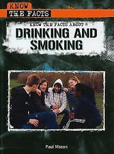 Know the Facts about Drinking and Smoking-ExLibrary