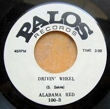 CHICAGO BLUES 45: ALABAMA RED Somebody Have Mercy/Divin' Wheel PALOS 100