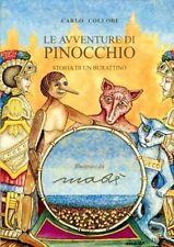 LE AVVENTURE DI PINOCCHIO COLLODI ILLUSTRATO DA MADE' PROMOLIBRI (MA894)