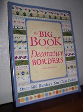 Big Book of Decorative Borders:Over 500 Designs You Can Paint by Jodie Bushman