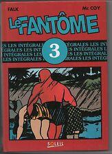 LE FANTOME intégrale Soleil tome 3. FALK, MOORE et Mc COY - Etat neuf