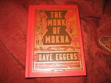 THE MONK OF MOKHA by Dave Eggers (signed first edition)