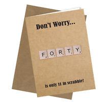 #150 Scrabble 40th BIRTHDAY CARD Greeting Card Funny Rude Humour Joke Novelty