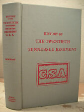 HISTORY OF THE TWENTIETH TENNESSEE REGIMENT C.S.A. McMurray 1976 HC Civil War