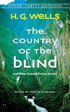 The Country of the Blind: and Other Science-Fiction Stories (Dover T - Very Good