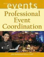 Professional Event Coordination 12 by Julia Rutherford Silvers (Hardcover)