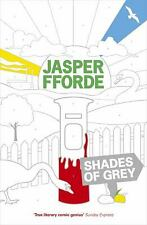 Shades of Grey by Fforde, Jasper