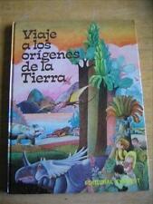 Viaje a los origenes de la tierra, Spanish Children's Book
