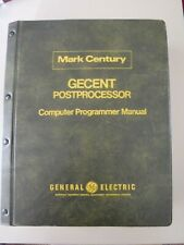Mark Century General Electric Computer Manual Gecent Postprocessor univac 1108