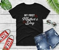 Women's My First Mother's Day Shirt 1st Mothers Day Gift Tee Outfit Mom T-Shirt