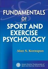 Fundamentals of Sport and Exercise Psychology (Human Kinetics' Fundamentals of S
