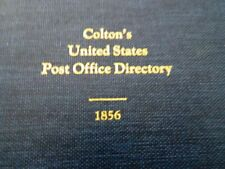 Colton's United States Post Office Directory, 1856. Reprint by Wierenga