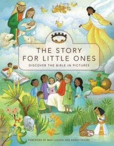 The Story for Little Ones : Discover the Bible in Pictures by Zondervan Staff