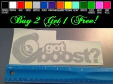 Got Boost? sticker decal truck car diesel sti evo turbo snail drift autox racing