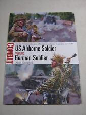 Combat: US Airborne Soldier vs German Soldier : Sicily, Normandy, and Operation