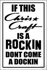 CHRIS CRAFT -ROCKIN & DOCKIN SIGN -aluminum top quality
