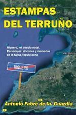 Estampas Del Terruño : Niquero, Mi Pueblo Natal by Antonio Fabré (2013,...