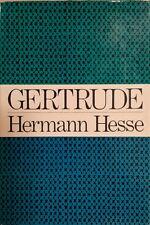 Hermann Hesse~Gertrude~1969 1st Edition/1st Printing Nobel Prize N.Mint Mylar