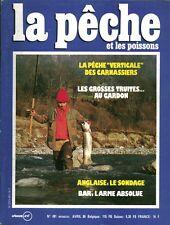Revue  La pêche et les poissons No 491 Avril  86