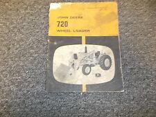 John Deere 720 Wheel Loader For 2010 & 3010 Tractor Owner Operator Manual