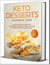 Keto Desserts Cookbook #2020  199 Of The Most Mouth-Watering - {{PDF/Eb00k}}