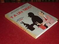 [Dessin Humorístico Bd Prensa ] Jacques Faizant / y A Un Truco ! 1982-84