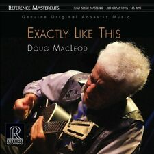 DOUG MACLEOD | EXACTLY LIKE THIS | REFERENCE RECORDINGS 200G | 45RPM VINYL