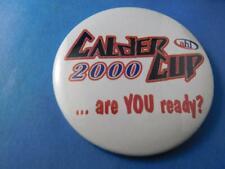 AHL HOCKEY CALDER CUP 2000 ARE YOU READY VINTAGE BUTTON PIN FAN SOUVENIR