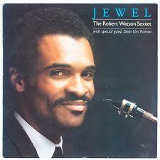 ROBERT WATSON SEXTET w/ DOM UM ROMAO: Jewel AMIGO Jazz VINYL LP NM-
