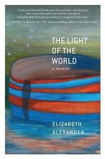 NEW THE LIGHT OF THE WORLD - ALEXANDER, ELIZABETH - HARDCOVER PRISTINE CONDITION