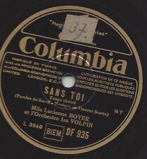 Lucienne Boyer singt Chansons : Sans Toi + Si Petite